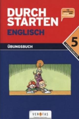 Durchstarten Englisch - Dein Übungsbuch, 5. Schulstufe