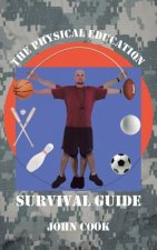 Physical Education Survival Guide