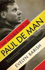 Double Life of Paul de Man