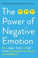 Power of Negative Emotion