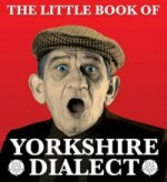 Little Book of Yorkshire Dialect
