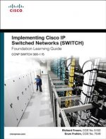 Implementing Cisco IP Switched Networks (SWITCH) Foundation