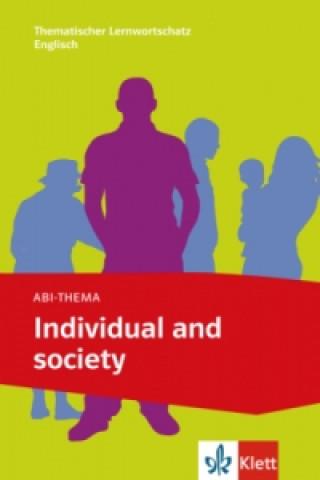 Abi-Thema: Individual and Society