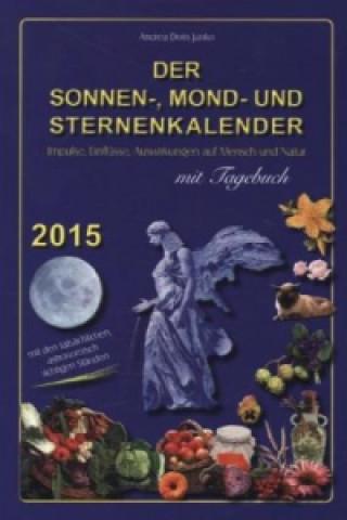 Der Sonnen-, Mond- und Sternenkalender 2015
