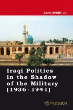 Iraqi Politics in the Shadow of the Military (1936-1941)