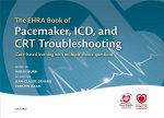 Ehra Book of Pacemaker, ICD, and CRT Troubleshooting