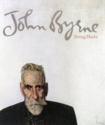 John Bryne: Sitting Ducks