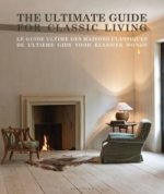 Ultimate Guide for Classic Living