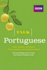 Talk Portuguese (Book/CD Pack) : The ideal Portuguese course for absolute beginners