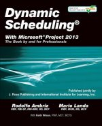 Dynamic Scheduling[Registered] with Microsoft[Registered] Project 2013