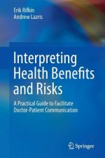 Health Risk/Benefit Decision-Making for Doctor to Patient Communication