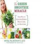 Green Smoothie Miracle
