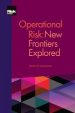 Operational Risk: New Frontiers Explored