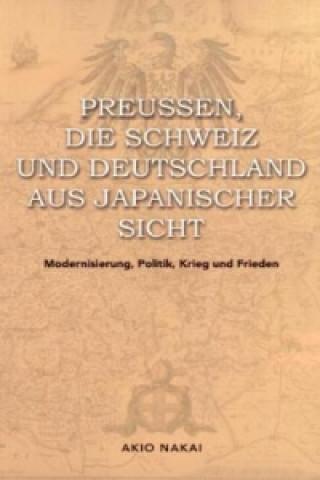 Preußen, die Schweiz und Deutschland aus japanischer Sicht