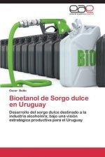 Bioetanol de Sorgo Dulce En Uruguay