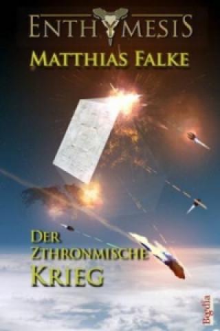 Enthymesis - Der Zthronmische Krieg