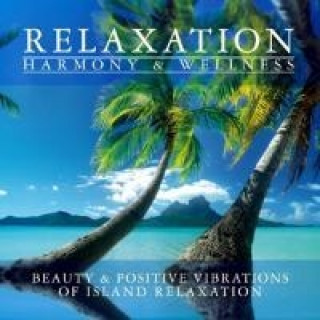 Relaxation Harmony & Wellness