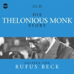 Die Thelonious Monk Story, 2 Audio-CDs