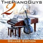 The Piano Guys, 1 Audio-CD + 1 DVD (Deluxe Edition). Vol.2