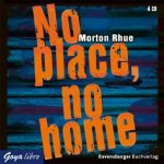 No place, no home, 4 Audio-CDs