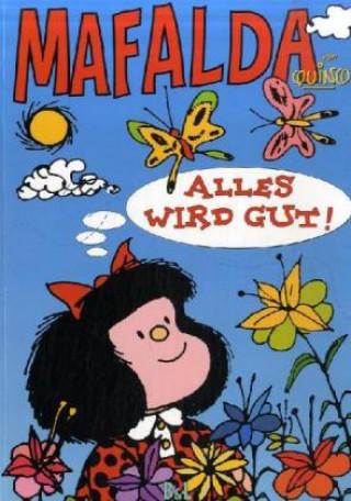 Mafalda - Alles wird gut!
