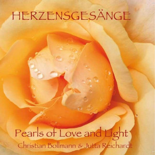 Herzensgesänge - Pearls of Love and Light