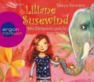Liliane Susewind - Mit Elefanten spricht man nicht!s