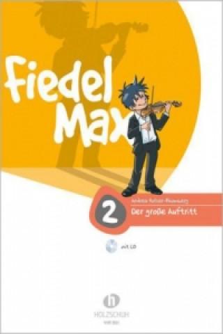 Fiedel-Max für Violine - Der große Auftritt. Bd.2