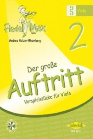 Fiedel-Max für Viola - Der große Auftritt. Bd.2