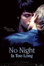 No Night is too Long, 1 DVD (englisches OmU)