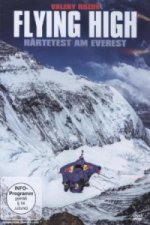 Flying High Härtetest am Everest, 1 DVD
