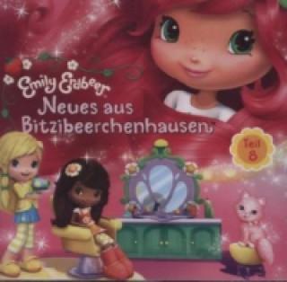 Emily Erdbeer - Neues aus Bitzibeerchenhausen. Tl.8