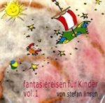 Fantasiereisen für Kinder, 1 Audio-CD. Vol.1