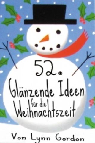 52 glänzende Ideen für die Weihnachtszeit
