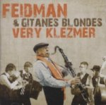 Feidman & Gitanes Blondes, Very Klezmer, 1 Audio-CD