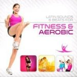 Latin Sounds & Beats for Fitness & Aerobic, 2 Audio-CDs
