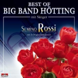 Semino Rossi und Big Band Hötting, Best of ..., 1 Audio-CD