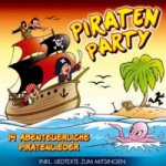 Piraten Party - 14 abenteuerliche Piratenlieder, 1 Audio-CD