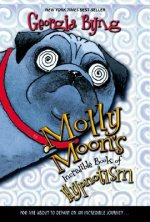 Molly Moon's Incredible Book of Hypnotism. Molly Moon, englische Ausgabe