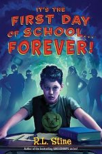 It's The First Day of School . . . .Forever!