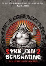 The Zen of Screaming, 1 DVD. Folge.2