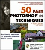 50 Fast Photoshop CS Techniques