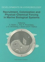 Recruitment, Colonisation and Physical-Chemical Forcing in Marine Biological Systems