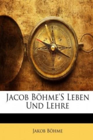 Jacob BöhmeS Leben Und Lehre