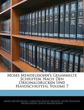 Moses Mendelssohns gesammelte Schriften, nach den Originaldrucken und Handschriften.