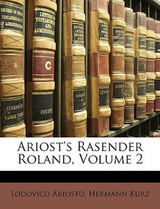 Ariosts Rasender Roland, Zweites Baendchen