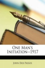 One Man's Initiation--1917