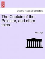 The Captain of the Polestar, and other tales.