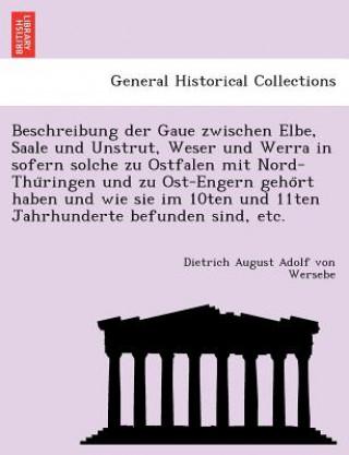 Beschreibung der Gaue zwischen Elbe, Saale und Unstrut, Weser und Werra in sofern solche zu Ostfalen mit Nord-Thüringen und zu Ost-Engern geho