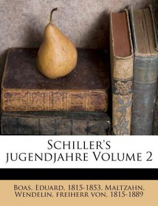 Schillers jugendjahre Volume 2. Vol.2